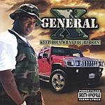 General X Keep Doin' What You're Doin'