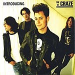Craze Introducing The Craze