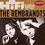The Rembrandts Rhino Hi-Five: The Rembrandts