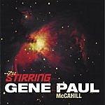 Gene Paul McCahill Stirring