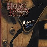 Highway Robbers Robbers And Swills