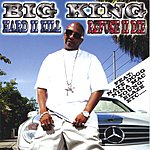 Big King Hard II Kill & Refuse II Die