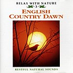 Natural Sounds English Country Dawn