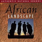 Natural Sounds African Landscape