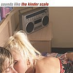 The Kinder Scale Sounds Like The Kinder Scale EP