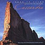 Cassandra Born To Climb