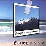 Barefoot Changes In The Weather