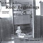 Art Rude Rude Beginnings
