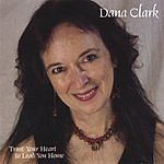 Dana Clark Trust Your Heart To Lead You Home