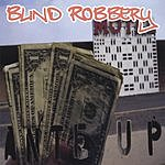 Blind Robbery Ante Up