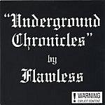 Flawless Underground Chronicles (Parental Advisory)