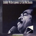 Jimmy Witherspoon Jimmy Witherspoon & Jay McShann