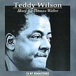 Teddy Wilson Blues For Thomas Waller