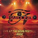 Hardline Live At The Gods Festival 2002