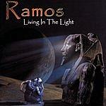 Ramos Sr. Living In The Light