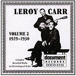Leroy Carr Leroy Carr Vol.2 (1929-1930)