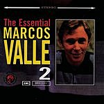 Marcos Valle The Essential Marcos Valle Vol.2