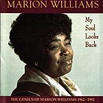 Marion Williams My Soul Looks Back: The Genius Of Marion Williams 1962-1992