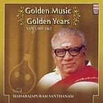 Maharajapuram Santhanam Golden Music Golden Years - Vol.2