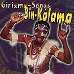 Bin Kalama Giriama Songs