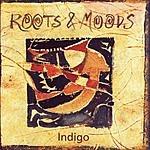 Indigo Roots & Moods