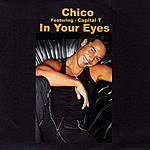 Chico In Your Eyes (Single)