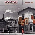 Luigi Cinque Tangerine Café