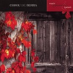 Corou De Berra Maschi, Femmine & Cantanti