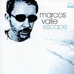 Marcos Valle Escape