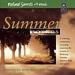 Natural Sounds Summer Sounds