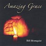 Bill Blomquist Amazing Grace