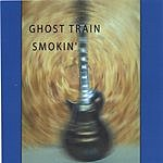 Ghost Train Smokin'