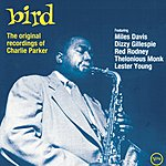 Charlie Parker Bird: The Original Recordings Of Charlie Parker