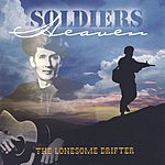 The Lonesome Drifter Soldiers Heaven
