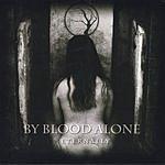 By Blood Alone Eternally