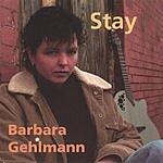 Barbara Gehlmann Stay