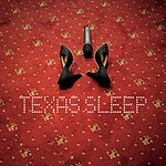 Texas Sleep (Single)