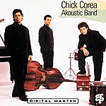 Chick Corea's Akoustic Band Akoustic Band