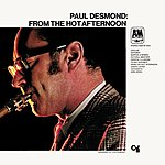 Paul Desmond From The Hot Afternoon