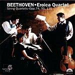 Eroica Trio String Quartets, Opp. 74, 95, 135