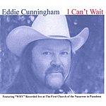 Eddie Cunningham I Can't Wait