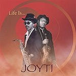 JOYTI Life Is...