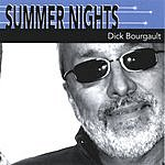 Dick Bourgault Summer Nights