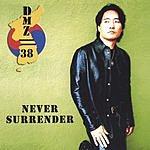 DMZ//38 Never Surrender