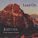 Jazz I.N.C. Lead On
