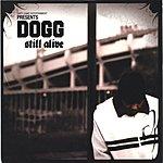 Dogg Still Alive