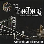 The Bingtones American Dream