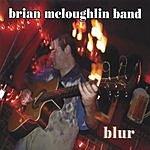 Brian McLoughlin Band Blur