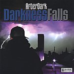 AfterDark Darkness Falls (Parental Advisory)