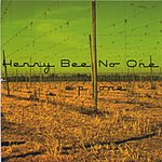 Henry Bee No One EP One